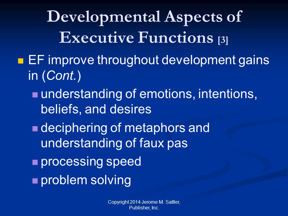 Developmental Aspects of Executive Functions [3]